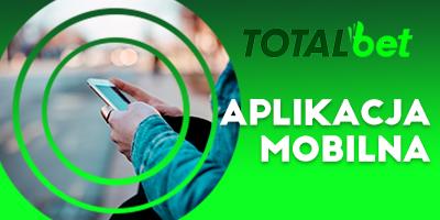 aplikacja mobilna w totalbet